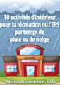 FRENCH-10 Rainy Day Activities for Indoor Recess