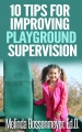 Ten Tips for Improving Playground Supervision