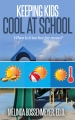 Keeping Kids Cool at School: Too hot for recess?