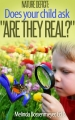Are They Real?  Nature Deficit