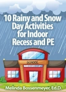 Rainy and Snow Day Activities for recess