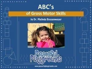 The ABC's of Gross Motor Skills