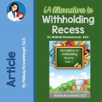 Alternatives to Withholding Recess 1
